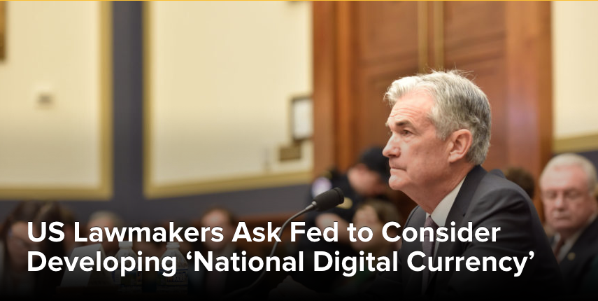 US Lawmakers Ask Fed to Consider Developing 'National Digital Currency'